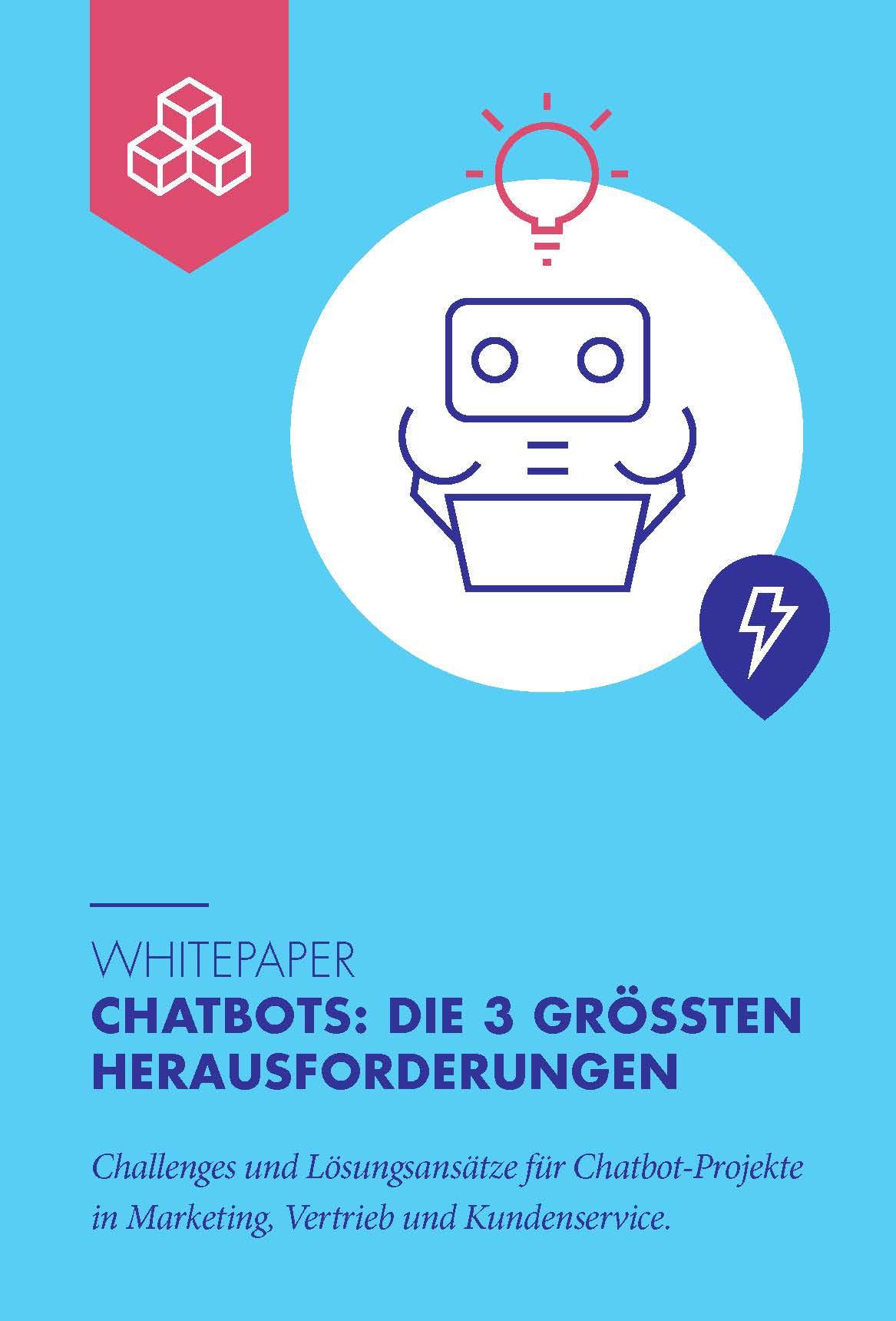 Whitepaper 3 grösste Herausforderungen in Chatbot-Projekten
